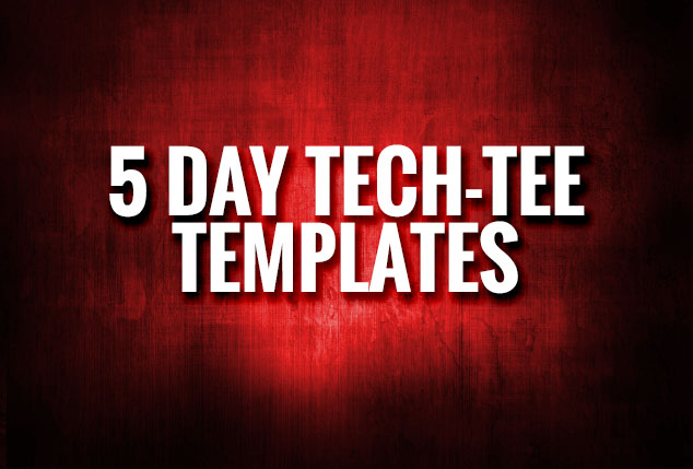 5 Day Tee Templates